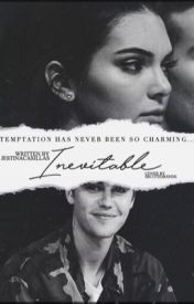 Inevitable by JestinaCasillas