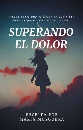 Superando el Dolor by MariaMosquera8