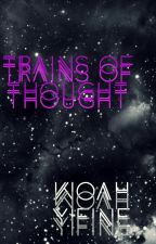 Trains of Thought by sekaiidesu