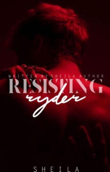 Resisting Ryder