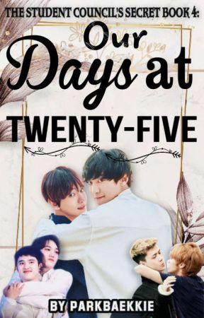 Our 25-ish Days: BOOK 4 - CHANBAEK FF by ParkBaekkie