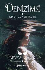 DENİZİMSİ - MARTIYA ÂŞIK BALIK by vaenoctis