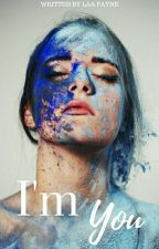 I'm You || Liam Payne || BOOK TWO ✔ by LaaPayne
