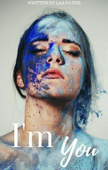 I'm You    Liam Payne    BOOK TWO ✔