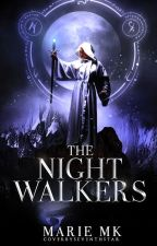 The Night Walkers by Bookworm177