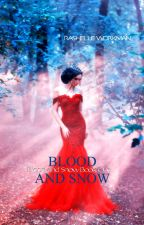 Blood and Snow Part Four by RaShelle