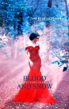 Blood and Snow Volume Four: Blood Soaked Promises by RaShelle