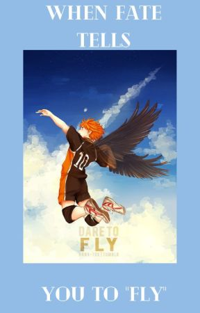 When Fate Tells you to 'Fly' by Miyamusubi