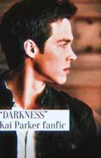 Darkness | a Kai Parker story by amamaeva