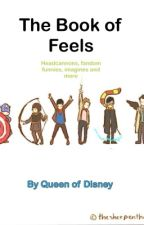 The Book of Feels by QueenofDisney