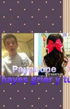Payphone (hayes grier y tu) by ilovehayesgrier_