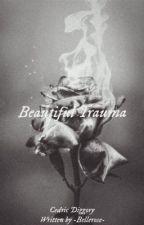 Beautiful Trauma 🥀 sequel to Beautiful Rose by LoisJoseph21