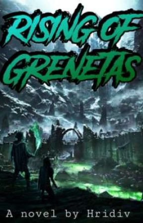 The Rising of Grenetas  by hridiv