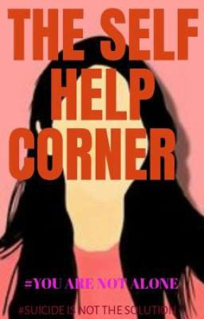 THE SELF HELP CORNER by TheScribblyScript