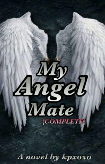 My Angel Mate {Complete}