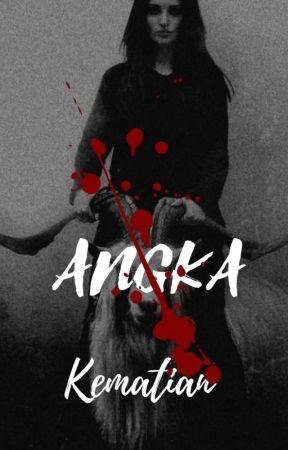 ANGKA KEMATIAN by AzharaNatasya