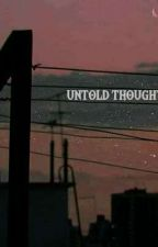 Untold Thoughts (Poems, Prose and Short stories) by Czarczarinah