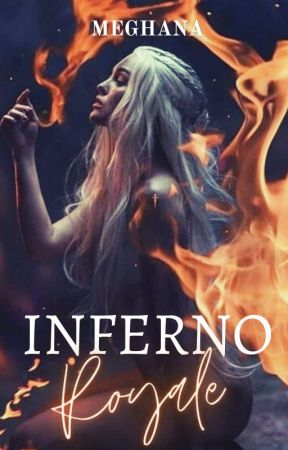 Inferno Royale by baddiexmegh
