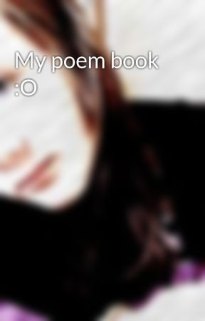 My poem book :O by MsSita101