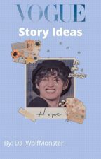 Stories and Fanfiction Ideas by Da_WolfMonster