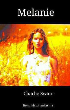 Melanie  ◇ Charlie Swan ◇ by fiendish_phantasma