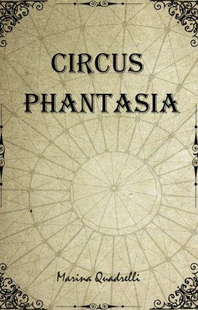 Circus Phantasia by MQuadrelli