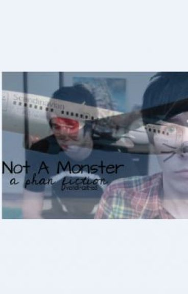 Not A Monster: Phan Vampire AU