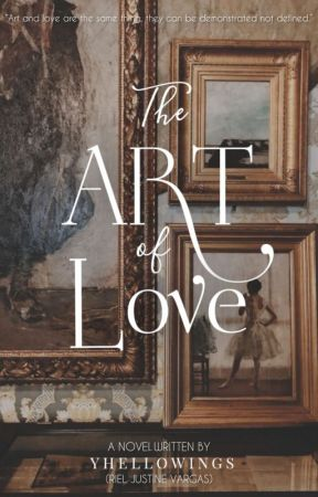THE ART OF LOVE (SLOW-UPDATE)  by Yhellowings