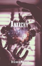 Anarchy by CharesiaWhittaker