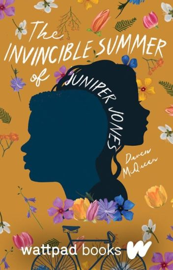 The Invincible Summer of Juniper Jones (Wattpad Books Edition)