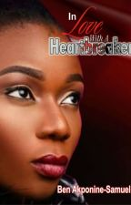 In Love With A Heartbreaker by BenAkponineSamuel