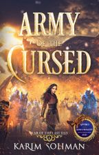 Army of the Cursed - War of the Last Day #1 by KarimSuliman