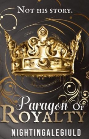 Paragon Of Royalty by NightingaleGiuld