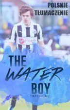 The Water Boy (Narry) » tłumaczenie by stahpitx