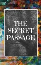 The Secret Passage: Dark Forest  by Missbloodyluna
