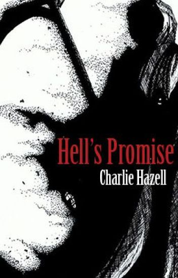 Hell's Promise [ON HOLD]