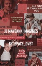 JJ Maybank Imagines by space_dvst