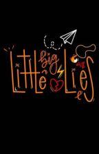 Little big lies by aboredpotatoo