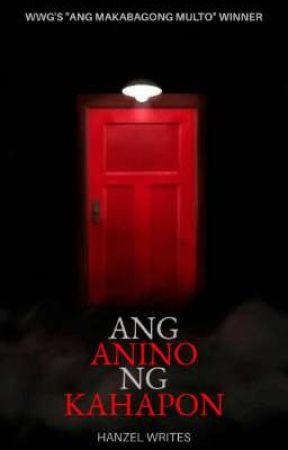 Ang Anino Ng Kahapon by hanzelwrites