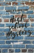 High School Mystery - HOO Fanfiction by Lisann0301