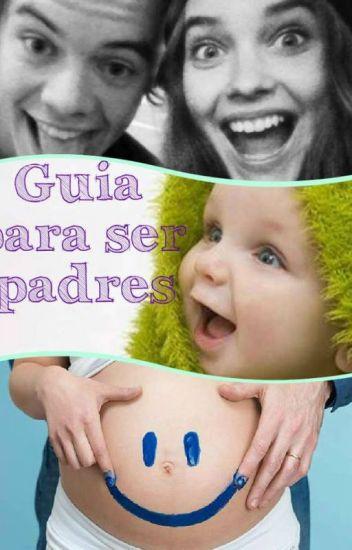 GUIA PARA SER PADRES~» [HARRY STYLES Y TU] TERMINADA