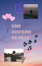 Une histoire de fille by perrinefsr