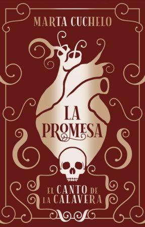 La promesa [El canto de la calavera] by Marta_Cuchelo