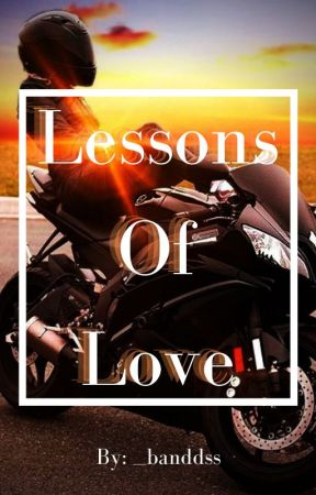 Lessons Of Love by __banddss