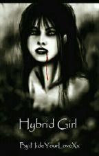 Hybrid Girl by HideYourLoveXx