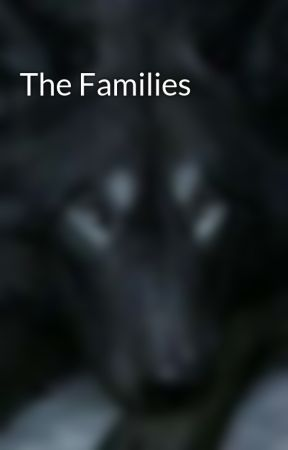 The Families by WolfAlphaShadow