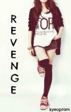 Revenge by kyeoptam