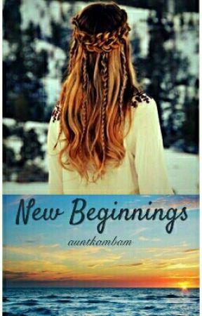 New Beginnings by auntkambam