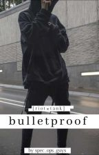 bulletproof  by Spec_ops_guys