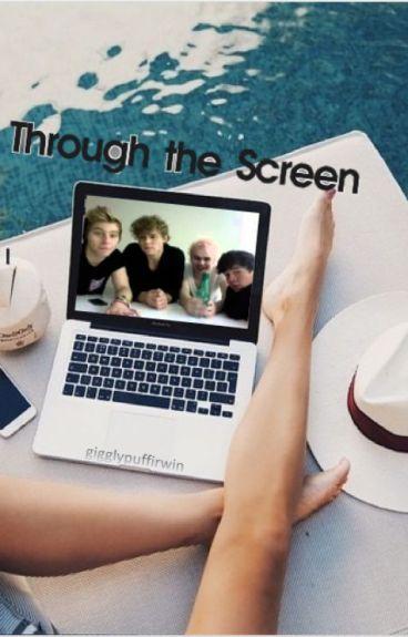 Through the Screen